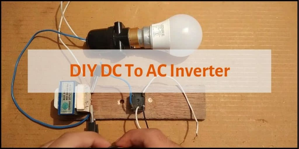 DIY DC To AC Inverter ft