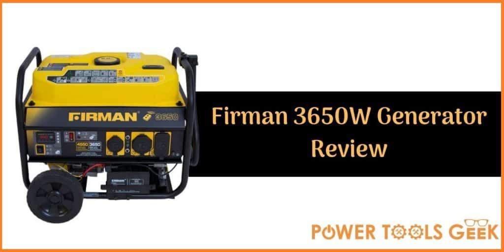 Firman 3650 Generator Review