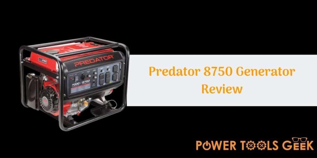 Predator 8750 Generator Review